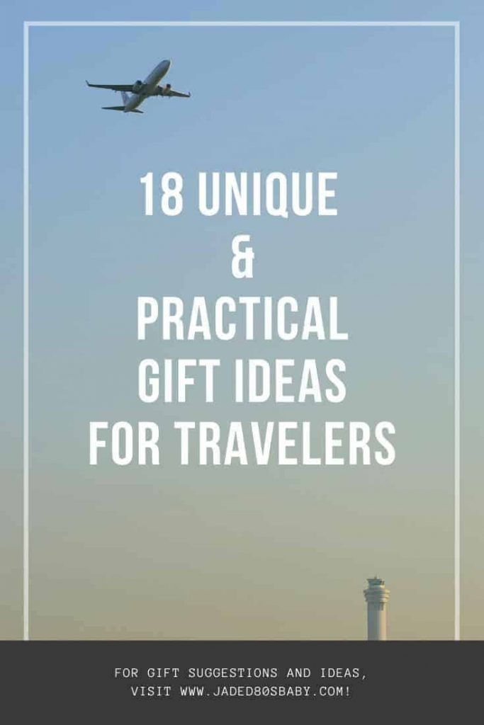 A GUIDE TO UNIQUE & PRACTICAL GIFTS FOR TRAVELERS - pin