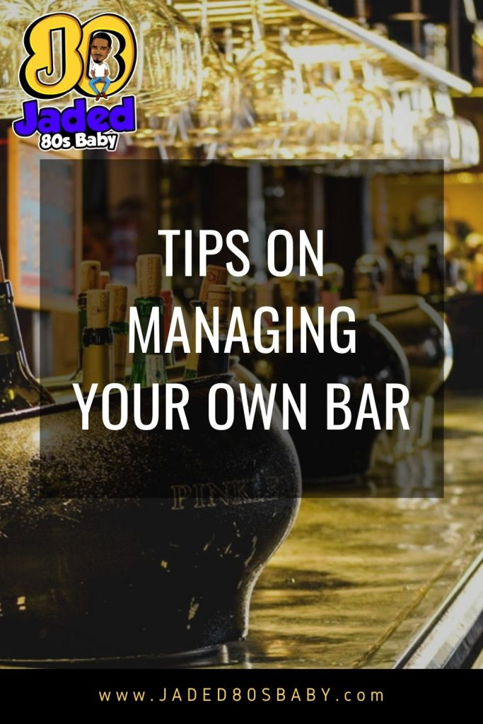 Managing Your Own Bar - 1